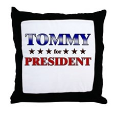 TOMMY for president Throw Pillow