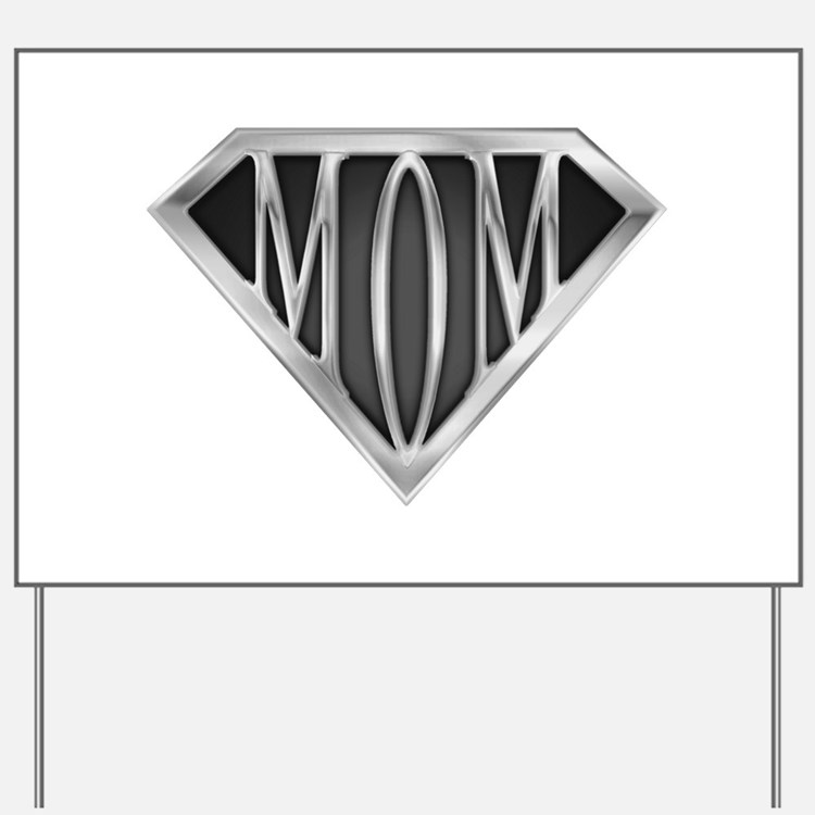 spr_mom_cx.png Yard Sign
