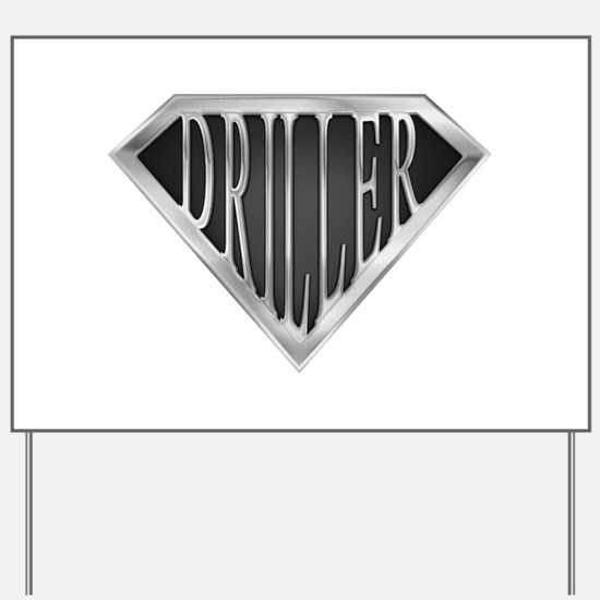 spr__driller_cx.png Yard Sign