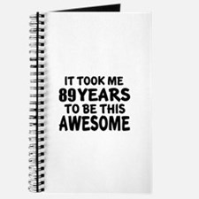 89 Years To Be This Awesome Journal
