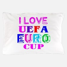 I Love Uefa Euro Cup Pillow Case