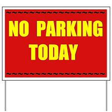 NO PARKING Yard Sign