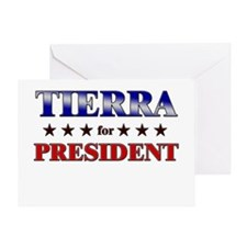 TIERRA for president Greeting Card