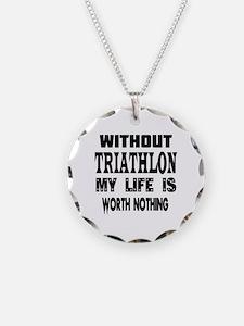 Triathlon Is My Life Necklace