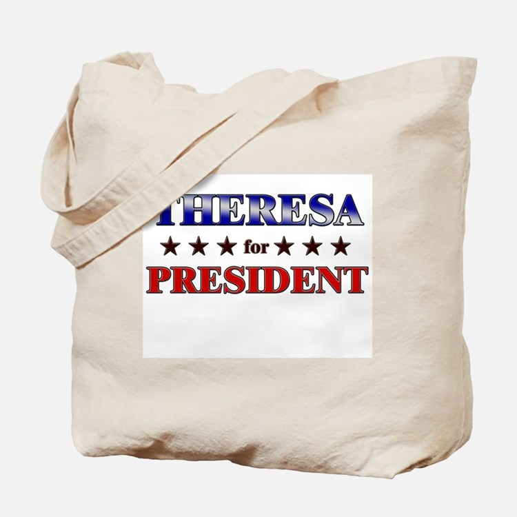 THERESA for president Tote Bag