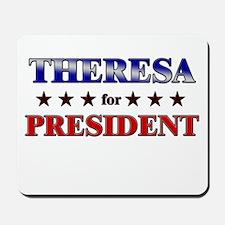 THERESA for president Mousepad