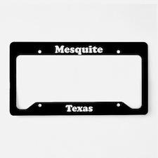 Mesquite TX License Plate Holder