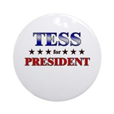 TESS for president Ornament (Round)