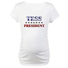 TESS for president Shirt