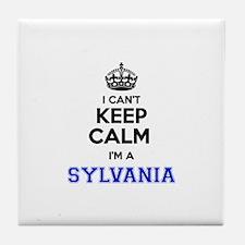 I can't keep calm Im SYLVANIA Tile Coaster