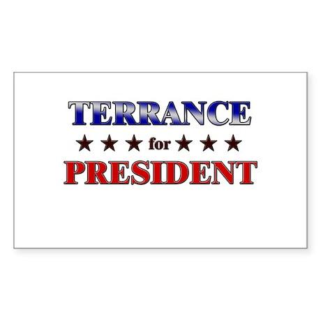 TERRANCE for president Rectangle Sticker