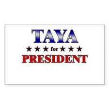 TAYA for president Rectangle Decal