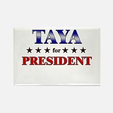 TAYA for president Rectangle Magnet