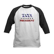 TAYA for president Tee