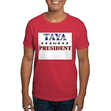 TAYA for president T-Shirt