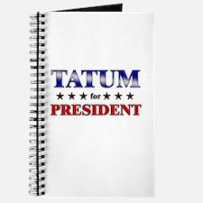TATUM for president Journal