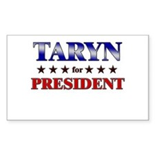 TARYN for president Rectangle Decal