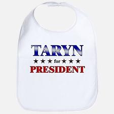 TARYN for president Bib