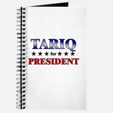 TARIQ for president Journal