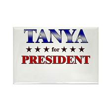 TANYA for president Rectangle Magnet