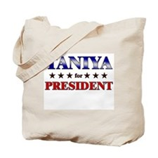 TANIYA for president Tote Bag