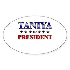 TANIYA for president Oval Decal
