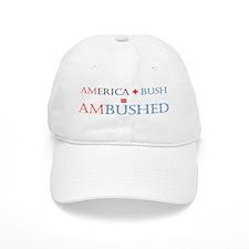 America + Bush = Ambushed (Baseball Cap)