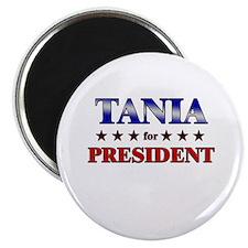 """TANIA for president 2.25"""" Magnet (10 pack)"""