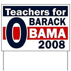 Teachers for Obama Yard Sign