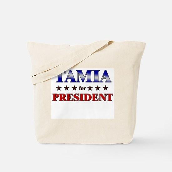 TAMIA for president Tote Bag