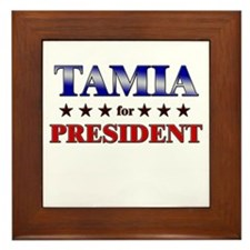 TAMIA for president Framed Tile
