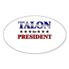 TALON for president Oval Decal