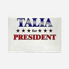TALIA for president Rectangle Magnet
