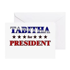 TABITHA for president Greeting Card