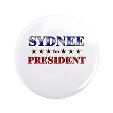 "SYDNEE for president 3.5"" Button"