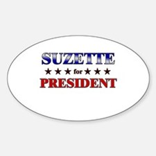 SUZETTE for president Oval Decal