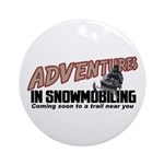 Adventures In Snowmobiling Ornament (Round)