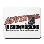 Adventures In Snowmobiling Mousepad
