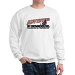Adventures In Snowmobiling Sweatshirt