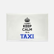 I can't keep calm Im TAXI Magnets