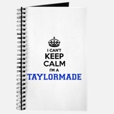 I can't keep calm Im TAYLORMADE Journal