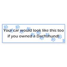 Your Car Dachshund Bumper Bumper Sticker
