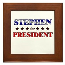 STEPHEN for president Framed Tile