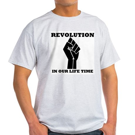 Revolution in Our Life Time Light T-Shirt