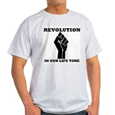 Revolution in Our Life Time T-Shirt