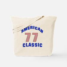 American Classic 77 Birthday Tote Bag