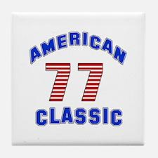 American Classic 77 Birthday Tile Coaster