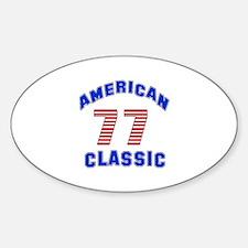 American Classic 77 Birthday Sticker (Oval)
