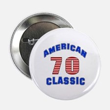 "American Classic 70 Birthda 2.25"" Button (10 pack)"