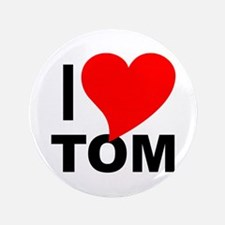 """I Love Tom 3.5"""" Button (100 pack)"""